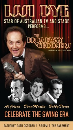 Issi Dye Performs The Broadway Crooners: Dean, Darin, Jolson
